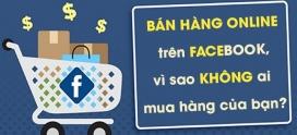 Bán hàng trên Facebook, đâu là giải pháp sinh lời tối ưu?